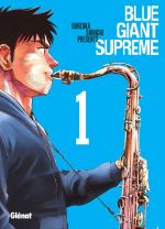 Blue giant suprême T1, manga chez Glénat de Ishizuka