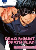 Dead mount death play T5, manga chez Ki-oon de Narita, Fujimoto