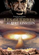 Les Guerres d'Albert Einstein T2, bd chez Robinson de de Closets, Corbeyran, Chabbert, Marquebreucq