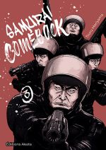 Samurai comeback T3, manga chez Akata de Moriyama