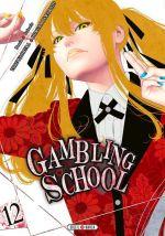 Gambling school T12, manga chez Soleil de Kawamoto, Naomura