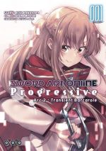 Sword art online - progressive Arc 2 : Transient Barcarole T1, manga chez Ototo de Kawahara, Abec, Miyoshi