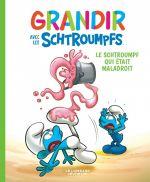 Grandir avec les Schtroumpfs T2 : Le schtroumpf qui était maladroit (0), bd chez Le Lombard de Culliford, Dalena, Maddaleni