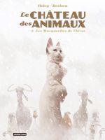 Le Château des Animaux T2 : Les Marguerites de l'hiver (0), bd chez Casterman de Dorison, Délep