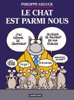 Le chat T23 : Le Chat est parmi nous (0), bd chez Casterman de Geluck