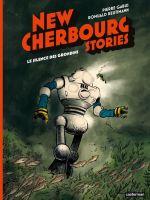 New Cherbourg Stories T2 : Le Silence des Grondins (0), bd chez Casterman de Gabus, Reutimann