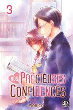 Nos précieuses confidences T3, manga chez Pika de Robico