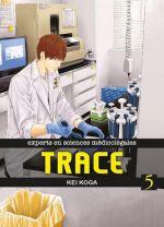 Trace T5, manga chez Komikku éditions de Koga
