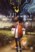 Middlewest T1 : Anger (0), comics chez Urban Comics de Young, Corona, Beaulieu, Huddleston