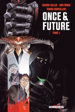 Once and Future T1, comics chez Delcourt de Gillen, Mora, Bonvillain