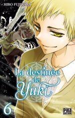 La destinée de Yuki  T6, manga chez Pika de Fujiwara