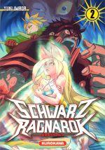 Schwartz Ragnarök  T2, manga chez Kurokawa de Imada
