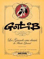 Les Grands crus classés de Fluide Glacial T4 : Gotlib (0), bd chez Fluide Glacial de Gotlib, Collectif