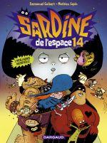Sardine de l'espace T14 : L'Intelligence Archificelle (0), bd chez Dargaud de Guibert, Sapin