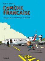 Comédie française : Voyages dans l'antichambre du pouvoir (0), bd chez Dargaud de Sapin