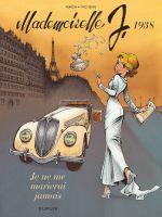 Mademoiselle J. T2 : Je ne me marierai jamais (0), bd chez Dupuis de Sente, Verron, Rabarot