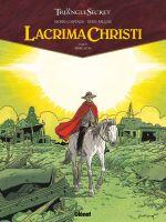 Lacrima Christi T6 : Rémission (0), bd chez Glénat de Convard, Falque, Cesano, Juillard