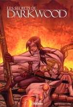 Les secrets de Darkwood T1, manga chez Wetta de Reid, Kantz