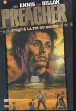 Preacher – Edition Panini, T2 : Jusqu'à la fin du monde (0), comics chez Panini Comics de Ennis, Dillon, Hollingsworth, Rambo, Fabry