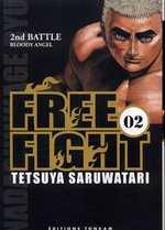 Free Fight - New tough T2, manga chez Tonkam de Saruwatari