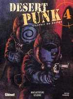 Desert Punk - L'esprit du désert T4, manga chez Glénat de Usune