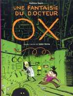 Une fantaisie du Docteur Ox, bd chez Gallimard de Sapin, Clémence