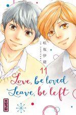 Love,Be Loved Leave,Be Left T11, manga chez Kana de Sakisaka