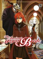 The ancient magus bride  T12, manga chez Komikku éditions de Yamazaki