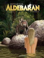 Retour sur Aldébaran T3, bd chez Dargaud de Léo, Spitéri