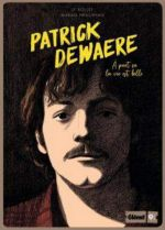 Patrick Dewaere : À part ça la vie est belle (0), bd chez Glénat de Bollée, Hrachyan