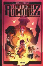 Il faut flinguer Ramirez T2, bd chez Glénat de Petrimaux