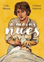 A mains nues T1 : 1900-1921 (0), bd chez Les arènes de Slimani, Oubrerie, Desmazières