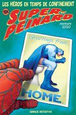 Super-Peinard : Les Super-Héros confinés ! (0), comics chez Komics Initiative de Lefeuvre
