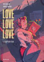 Love love love T1 : Yeah yeah yeah (0), bd chez Dupuis de Toussaint, Martin