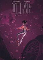 Olive T2 : Allo la Terre ? (0), bd chez Dupuis de Cazot, Mazel