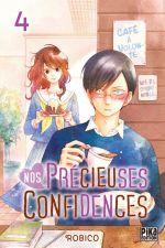 Nos précieuses confidences T4, manga chez Pika de Robico