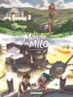 Le Monde de Milo T9 : L'esprit et la forge (0), bd chez Dargaud de Marazano, Ferreira