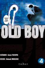Old boy T4, manga chez NaBan Editions de Garon, Nobuaki