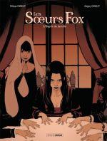 Les Soeurs Fox T2 : L'esprit de famille (0), bd chez Bamboo de Charlot, Charlet