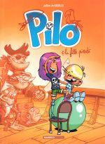 Pilo T4 : Pilo et la fille pirate (0), bd chez Bamboo de Mariolle, BenBK