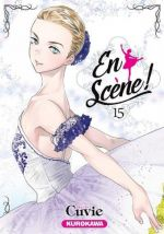 En scène !  T15, manga chez Kurokawa de Cuvie