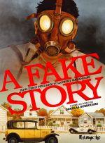 A Fake Story, bd chez Futuropolis de Galandon, Pendanx