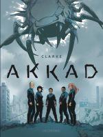 Akkad, bd chez Le Lombard de Clarke, Barthélemy