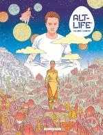 Alt-life T2, bd chez Le Lombard de Cadène, Falzon, Galopin
