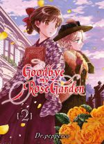 Goodbye, my rose garden T2, manga chez Komikku éditions de Dr.pepperco
