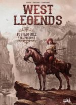 West legends T4 : Buffalo Bill - Yellowstone (0), bd chez Soleil de Duval, Fattori, Cordurié