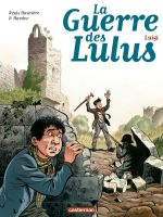 La Guerre des Lulus T7 : Luigi (0), bd chez Casterman de Hautière, Hardoc, Périmony