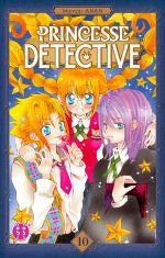 Princesse détective T10, manga chez Nobi Nobi! de Anan