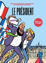 Le Président, bd chez Les arènes de Moreau Chevrolet, Navarro, Lerolle