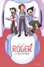 Roger et ses humains T3, bd chez Dupuis de Cyprien, Paka, Kmixe